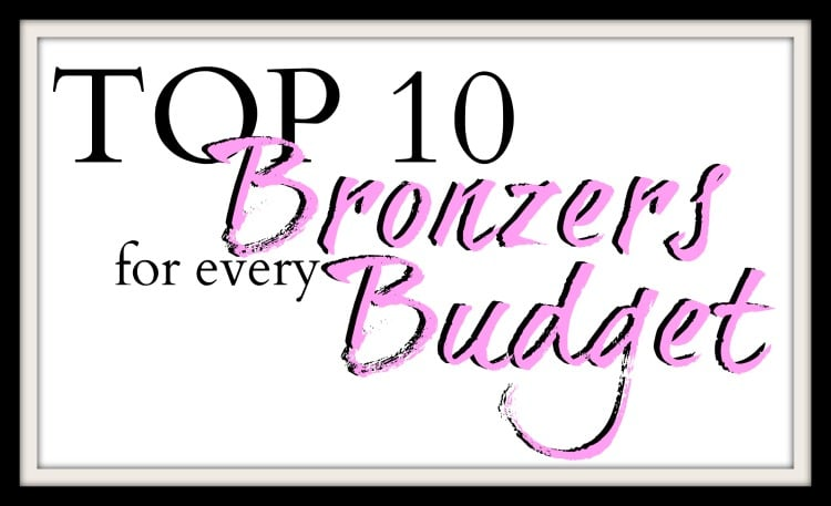 Top 10 Bronzers for Every Budget