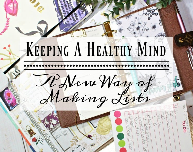 Keeping a Healthy Mind a new way of making lists