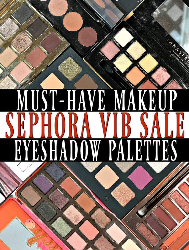 Must-Have Eyeshadow Palettes | Sephora VIB Sale